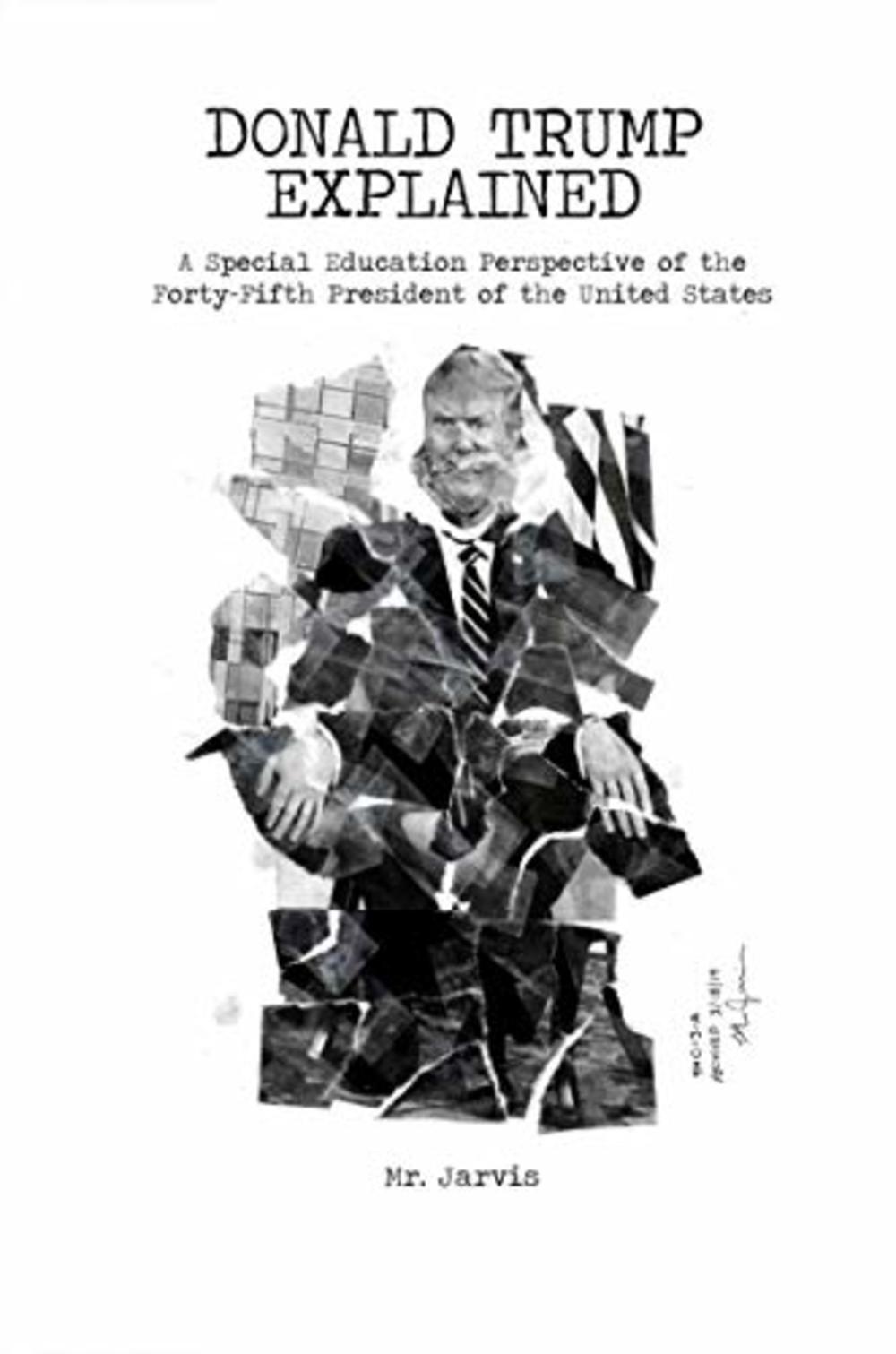Donald Trump Explained