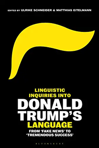 Linguistic Inquiries into Donald Trump's Language